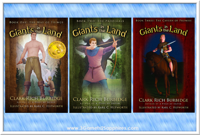 Giants in the Land Book Trilogy by Clark Burbidge, a book series for middle schoolers.  |  www.3Garnets2Sapphires.com