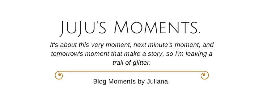 JuJu's Moments