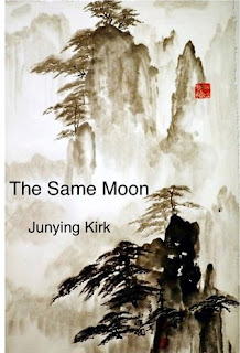 "Author Interview & Giveaway: Junying Kirk- ""The Same Moon"""