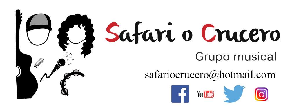 """""""Safari o Crucero"""" música"""