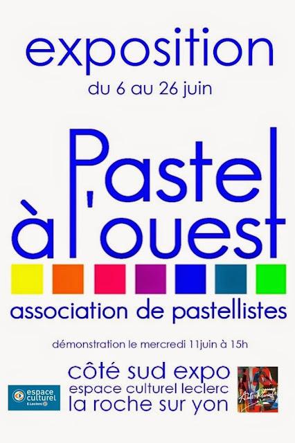 EXPOSITION de PASTEL à l'OUEST la Roche sur YON