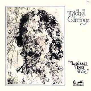 Michel Corringe - Laissez nous vivre (1975)