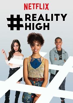 #REALITYHIGH Torrent – WEBRip 720p/1080p Dual Áudio