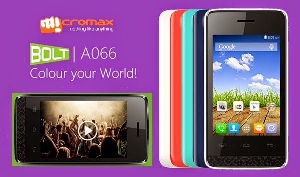 MicromaxBolt A066: 3.5 inch,1.3GHz Dual core Cheap Android KitKat Phone Specs, Price