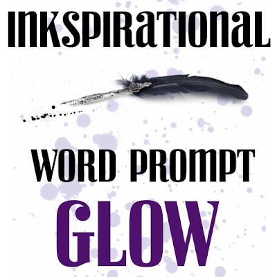 http://inkspirationalchallenges.blogspot.com/2015/10/challenge-93-word-prompt-glow.html