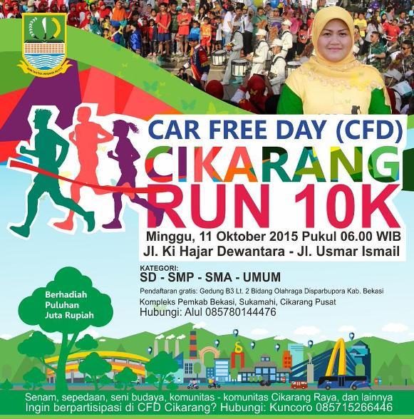 Car Free Day Cikarang  Run 10K 2015 Berhadiah Puluhan Juta Rupiah