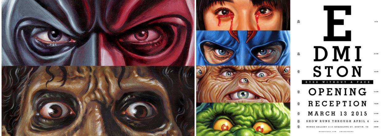 Eyes Without A Face by Jason Edmiston & Mondo