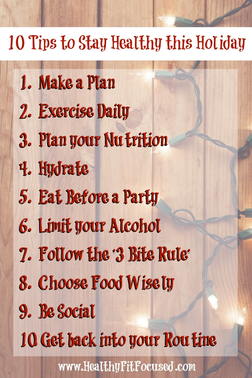 10 Tips To Stay Healthy This Holiday Julie Little Fitness Healthyfitfocused