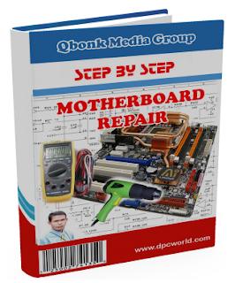 Ebook Panduan Memperbaiki Motherboard, menganalisa dan membongkar