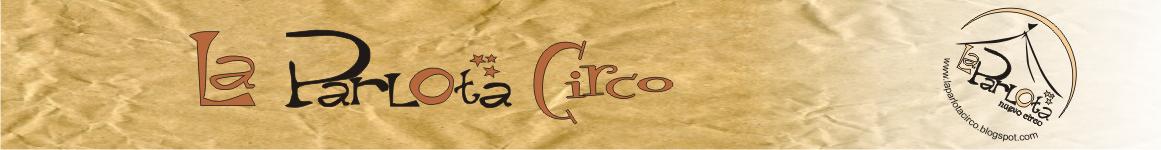 La Parlota Circo