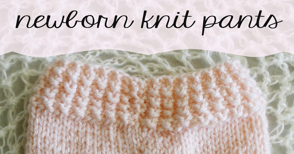 Knitting Pattern Baby Pants : Little Miss Stitcher: Newborn Knit Pants Free Pattern