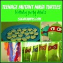 TMNT Party Ideas