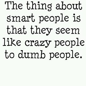 .. SMART PEOPLE