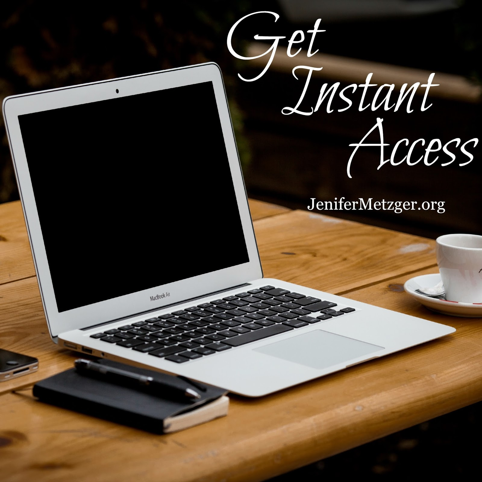 Get Instant Access...to God.
