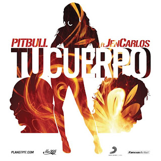 Pitbull - Tu Cuerpo (ft. Jencarlos) Lyrics
