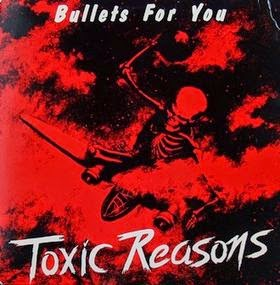 Toxic Reasons Bullets For You