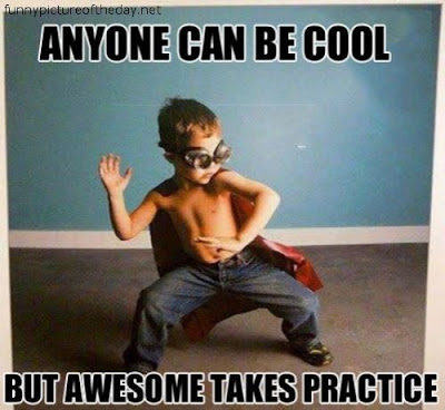 Anyone Cool Awesome Takes Practice Funny Kids
