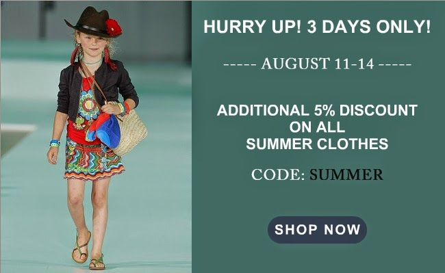 additional 5% discount on all summer clothes for boys and girls.