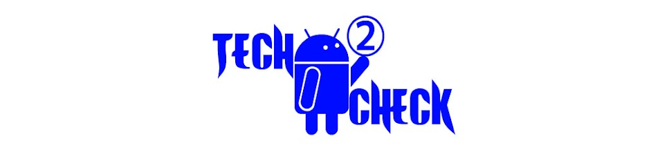 Tech 2 Check- The Tech blog !