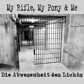 My Rifle, My Pony and Me: Die Abwesenheit des Lichts (2012)