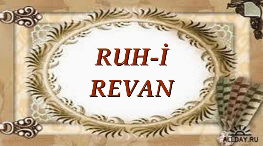 RUH-İ REVAN