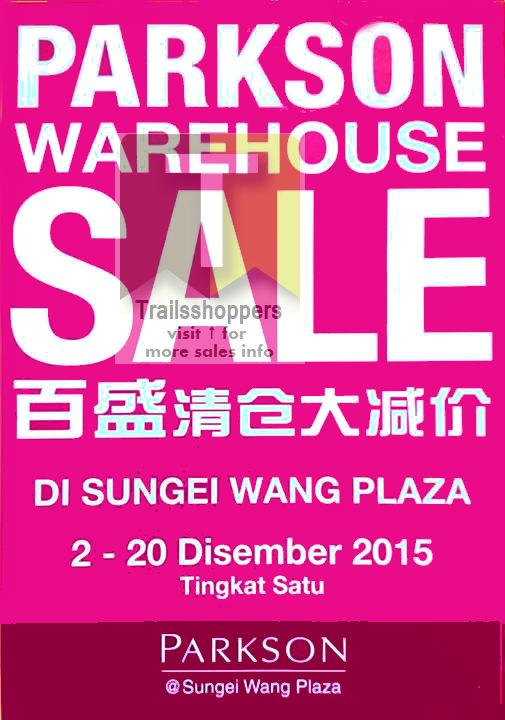 Parkson Warehouse Sale Sungei Wang Plaza Kuala Lumpur