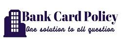Bank Card Policy