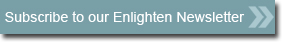 Subscribe to our Enlighten Newsletter