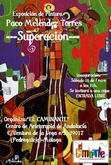"""""""CARTEL """"El Caminante"""" 2010 REALIZADO POR Mª CONCEPCIÓN PÉREZ ABAD MUJER DEL ARTISTA."""