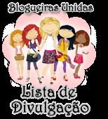 Blogueiras Unidas - Lista de Divulgação