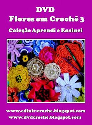 flores em croche camelias da coleção aprendi e ensinei de dvd com edinir-croche dvd video blog loja frete gratis