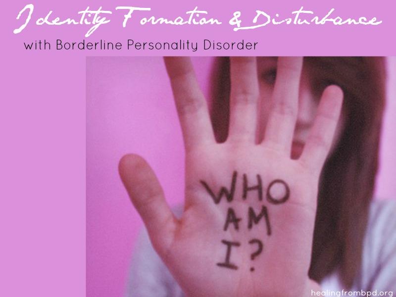Healing From BPD - Borderline Personality Disorder Blog: Identity ...