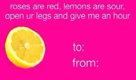 those who arent get your chins up because it isnt the end of the world here are some funny inappropriate valentines day cards found on tumblr