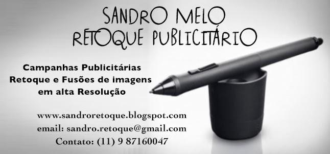 Sandro Melo<br> Retoque Publicitário