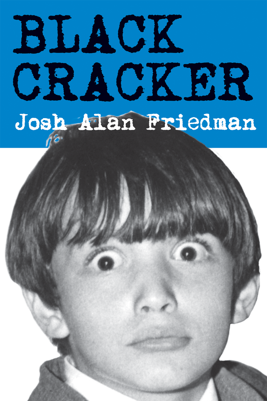 BLACK CRACKER / Josh Alan Friedman