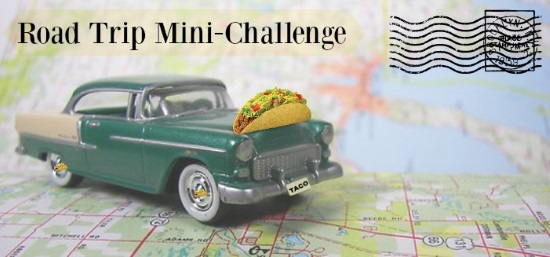 A banner that reads Road Trip Mini Challenge. It features an old fashioned green toy car with a taco perched on its hood and TACO as its license plate. The car sits atop a highway map.