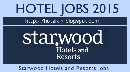 Starwood Hotel Careers Day 3rd And 12th June 2017