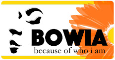 BOWIA (because of who I am.)