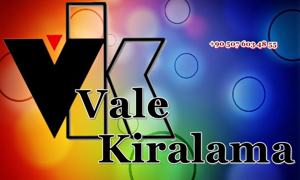 Vale Kiralama