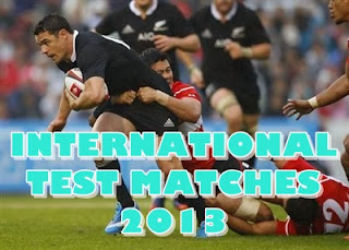 RUGBY-International Test Matches 2013