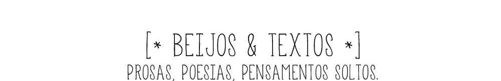 beijos e textos