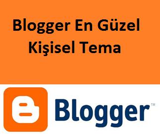 Blogger En Güzel Kişisel Tema