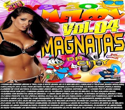 CD MAGNATAS DA CITY-MELODY VOL 4 MIXAGENS STUDIO MAGNATA
