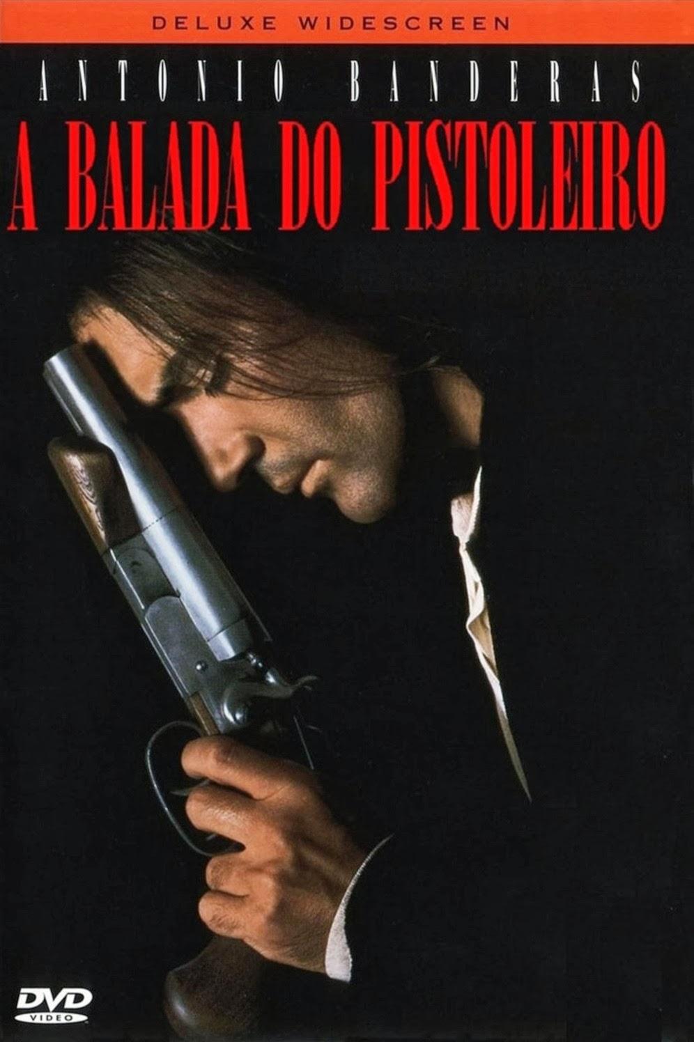 A Balada do Pistoleiro – Dublado (1995)