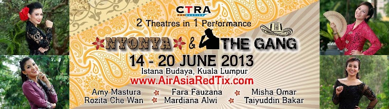 Teater: Nyonya & The Gang in Istana Budaya