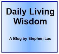 <b>Daily Living Wisdom</b>