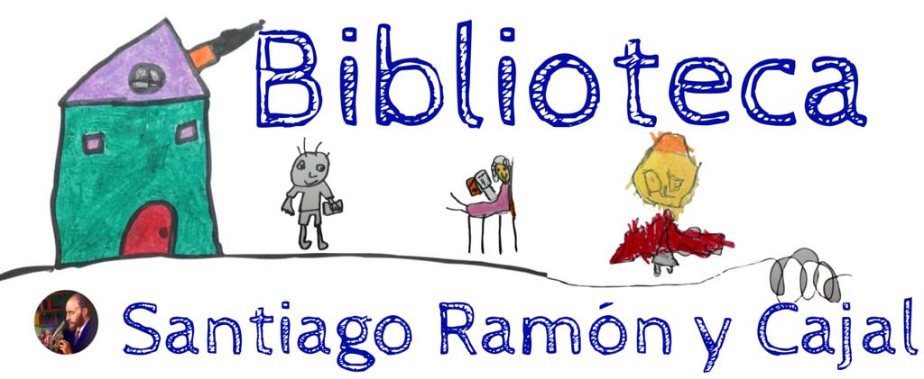 Biblioteca Santiago Ramón y Cajal