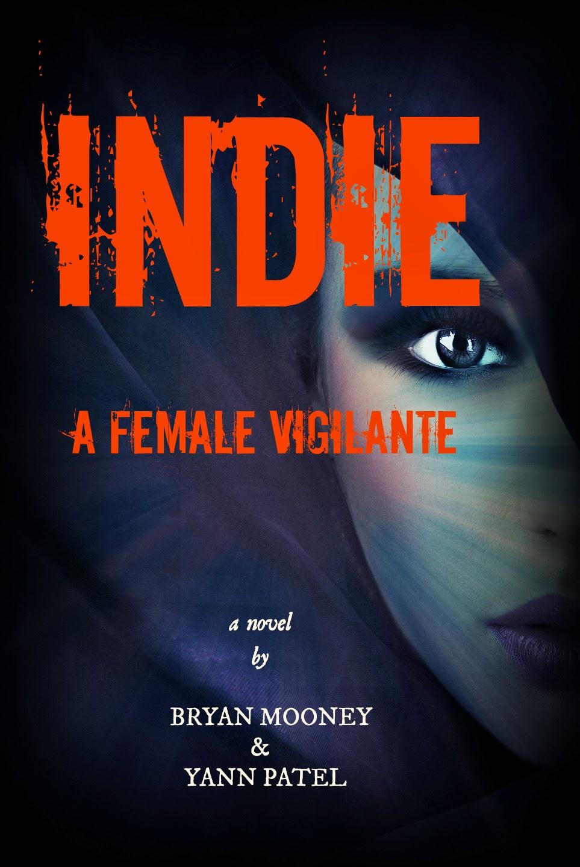 INDIE- A Female Vigilante