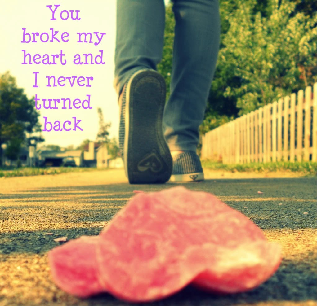 You Broke My Heart .....Breakup love Quote ~ Image world