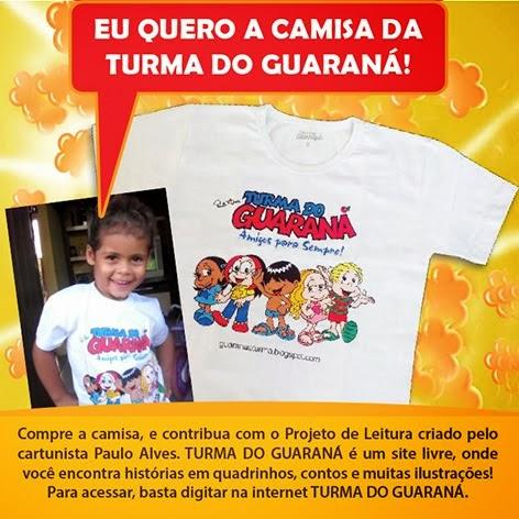 COMPRE A CAMISA DA TURMA DO GUARANÁ